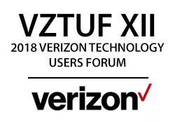 VZTUF XII – 2018 Verizon Technology Users Forum